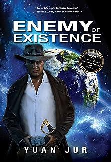 Enemy of Existence (Citadel - Earth's Secret Trilogy)