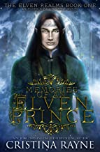 Memories of an Elven Prince: The Elven Realms #1 (Elven King Series Book 3)