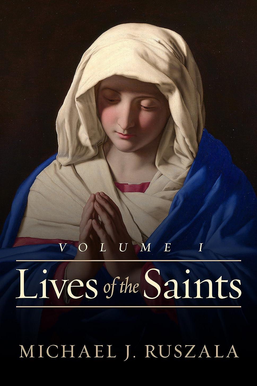 マネージャー一過性プレフィックスLives of the Saints: Volume I: (January - March) (English Edition)