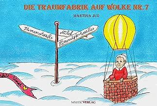 Die Traumfabrik auf Wolke Nummer 7 (German Edition)
