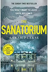 The Sanatorium: The spine-tingling breakout Sunday Times bestseller and Reese Witherspoon Book Club Pick Kindle Edition