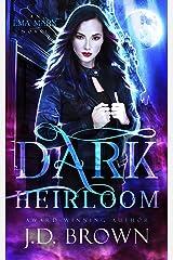 Dark Heirloom: A Vampire Urban Fantasy (An Ema Marx Novel Book 1) Kindle Edition