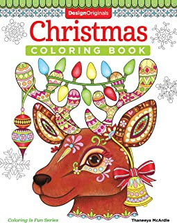 Christmas Coloring Book (Coloring is Fun) (Design Originals) 32 Fun & Playful Holiday Art Activities from Thaneeya McArdle on High-Quality, Extra-Thick Perforated Pages that Resist Bleed-Through