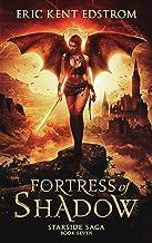 Fortress of Shadow (Starside Saga Book 7)