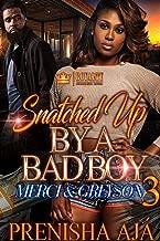Snatched Up By A Bad Boy 3: Merci & Greyson