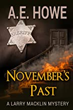 November's Past (Larry Macklin Mysteries Book 1) (English Edition)