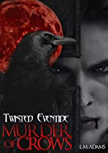 Murder of Crows (Twisted Eventide-5)