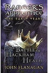 The Battle of Hackham Heath (Ranger's Apprentice: The Early Years Book 2) (Ranger's Apprentice The Early Years) (English Edition) eBook Kindle
