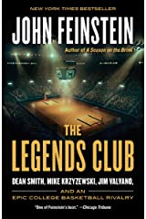 The Legends Club: Dean Smith, Mike Krzyzewski, Jim Valvano, and an Epic College Basketball Rivalry Kindle Edition