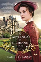 The Governess of Highland Hall: A Novel (Edwardian Brides Book 1)