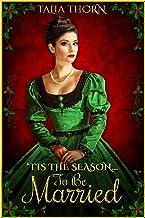 Tis the Season...To Be Married: Holiday Novella