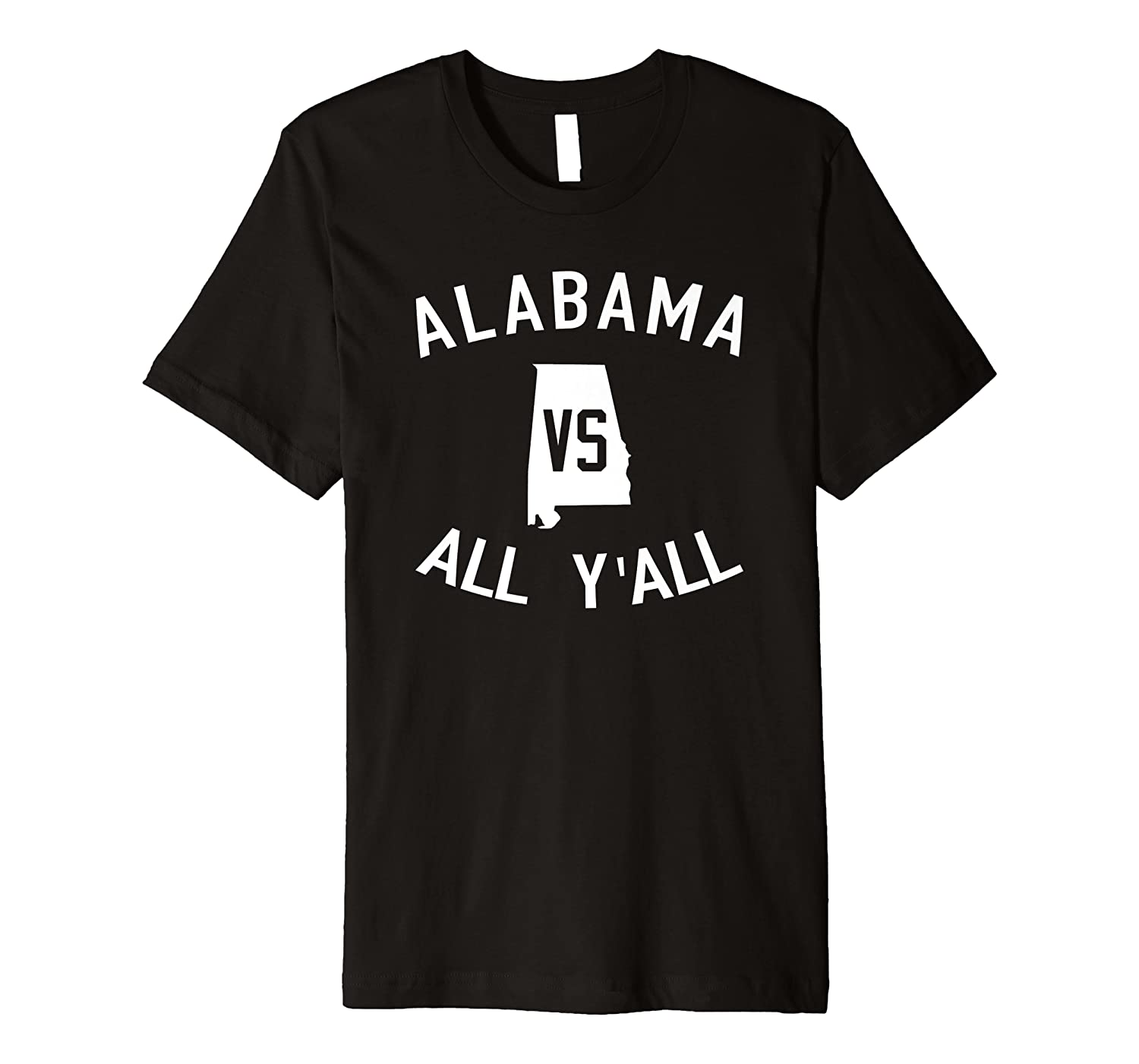 Alabama Vs All Y'all Funny Alabama T-Shirt