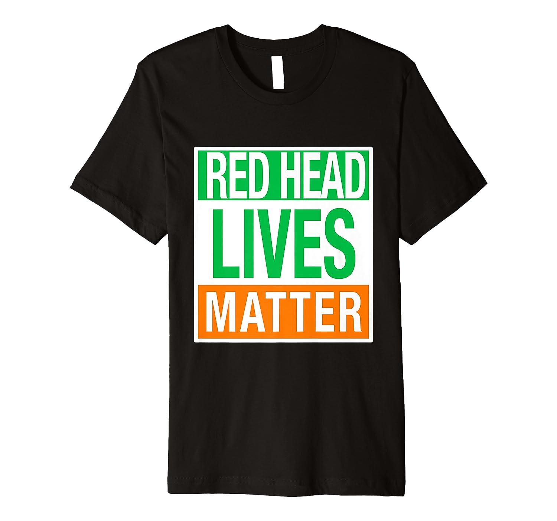 Funny Irish Saint Patricks Day For Red Heads Shirts