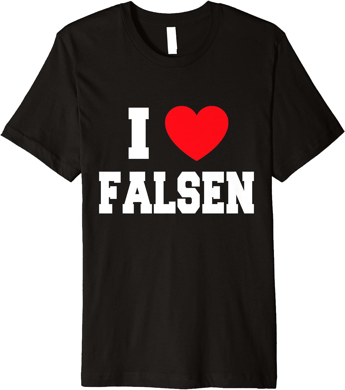 Sales results No. 1 I Love Falsen OFFicial store T-Shirt Premium