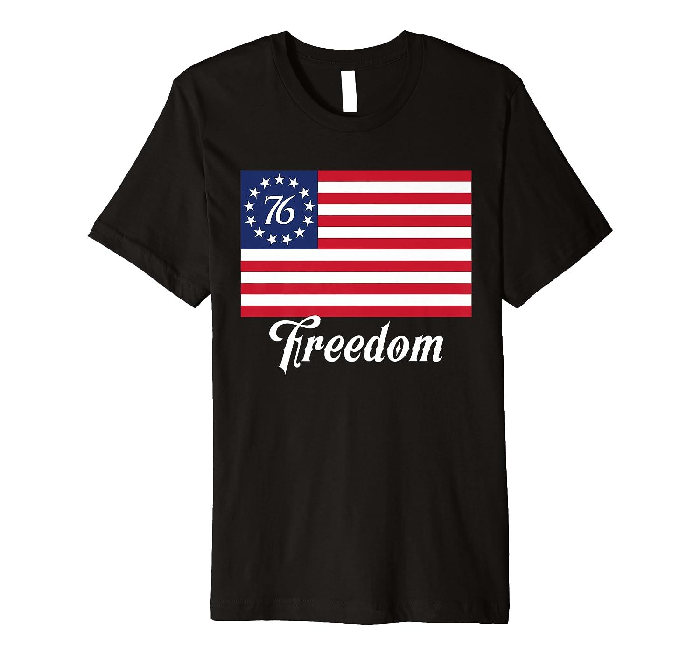 Freedom 76 Vintage B Ross Flag 1776 Patriot Usa Victory Shirts