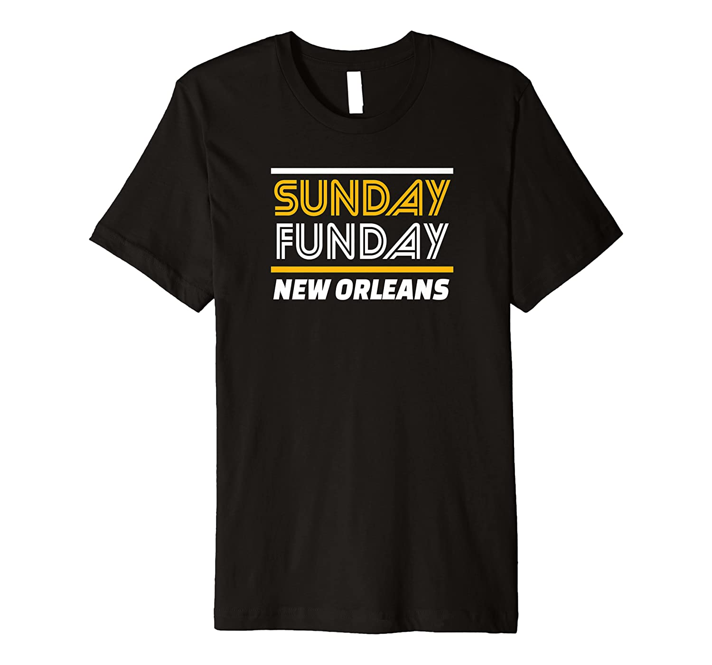 New Orleans Football Sunday Funday football Fan Wear Premium T-Shirt-TH