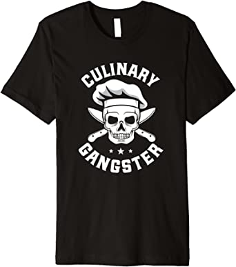 Amazon Com Culinary Gangster Chef T Shirt Clothing