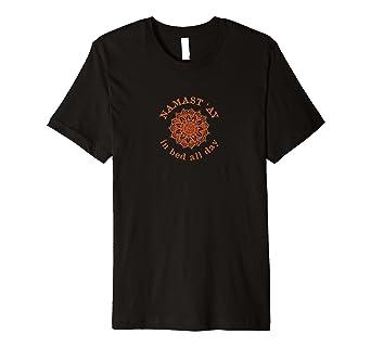 Amazon.com: Namastay en cama todo el día camisa de Yoga ...