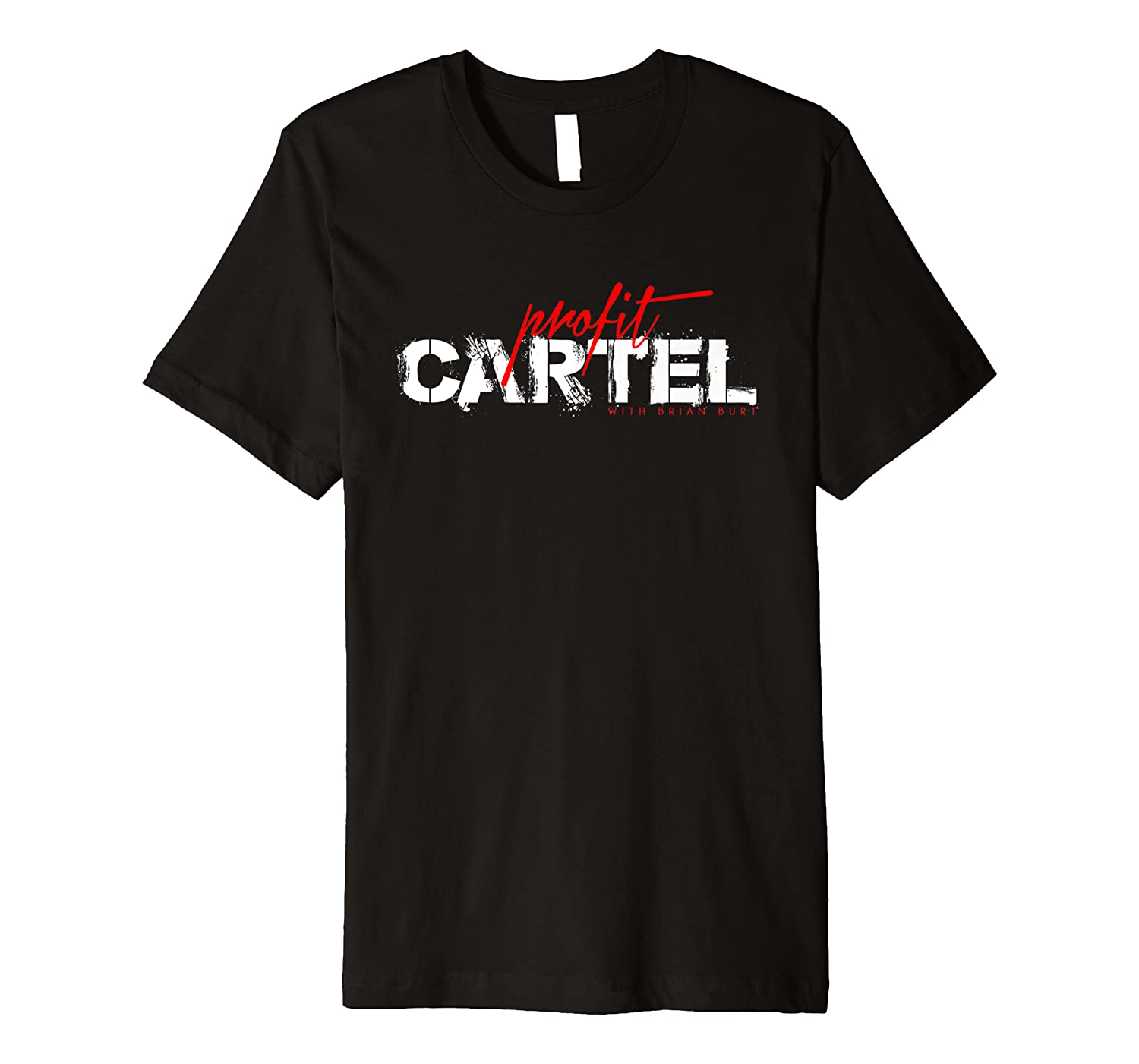 Amazon.com: Mens Profit Cartel with Brian Burt Tee Shirt ...