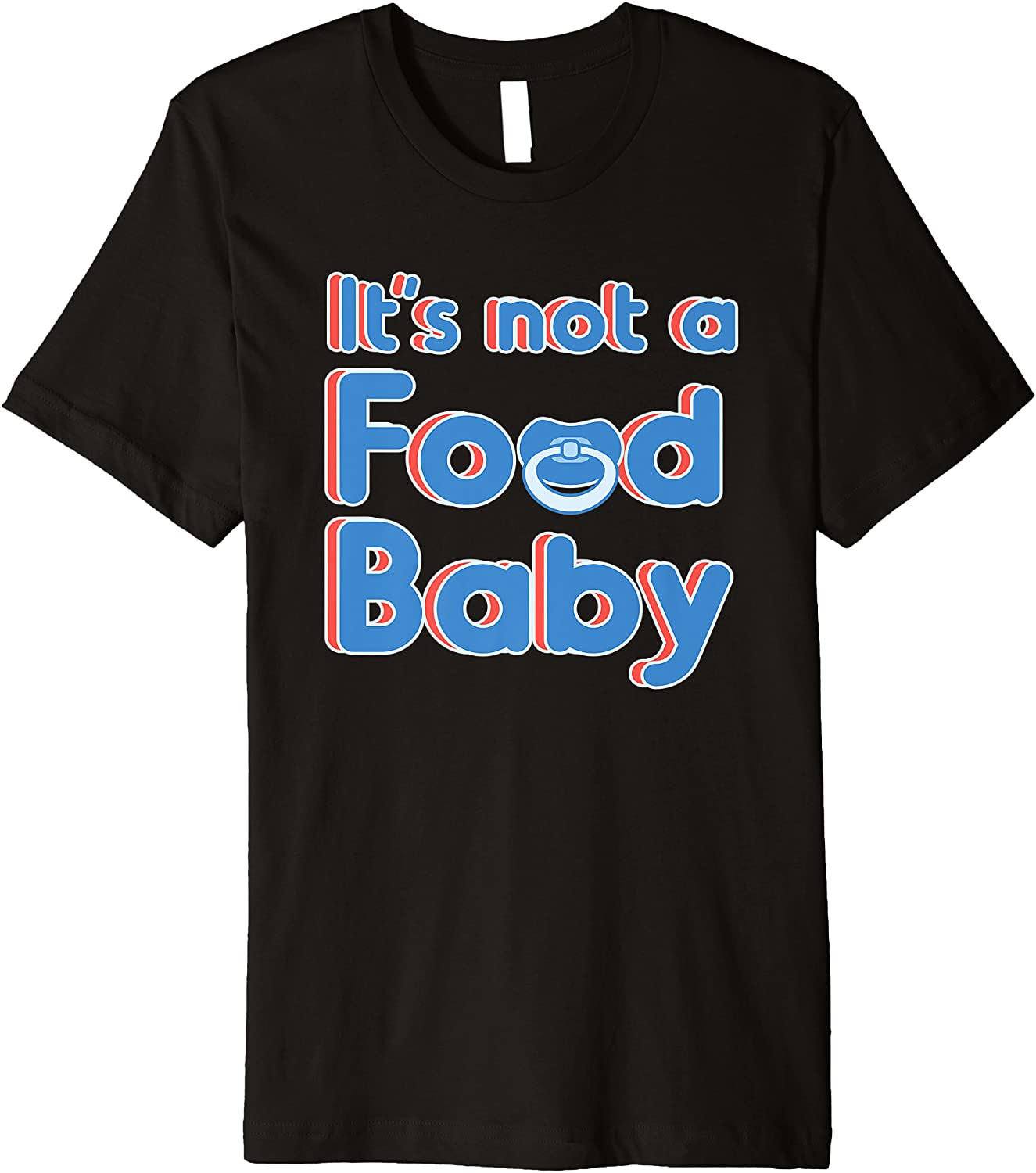 It's Not a Food Baby T-Shirt Pregnancy Mom Announcement Tee