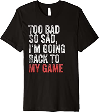 Video Games Are Bad For You T-SHIRT Gamer Console Nerd Geek birthday funny gift