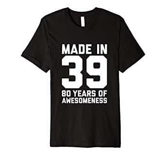 Image Unavailable Not Available For Color 80th Birthday Tshirt Women Men Age 80 Year Old Grandma Gifts