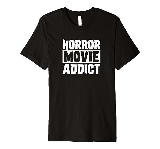 Amazon Com Horror Movie Addict Scary Funny Halloween Gift T Shirt