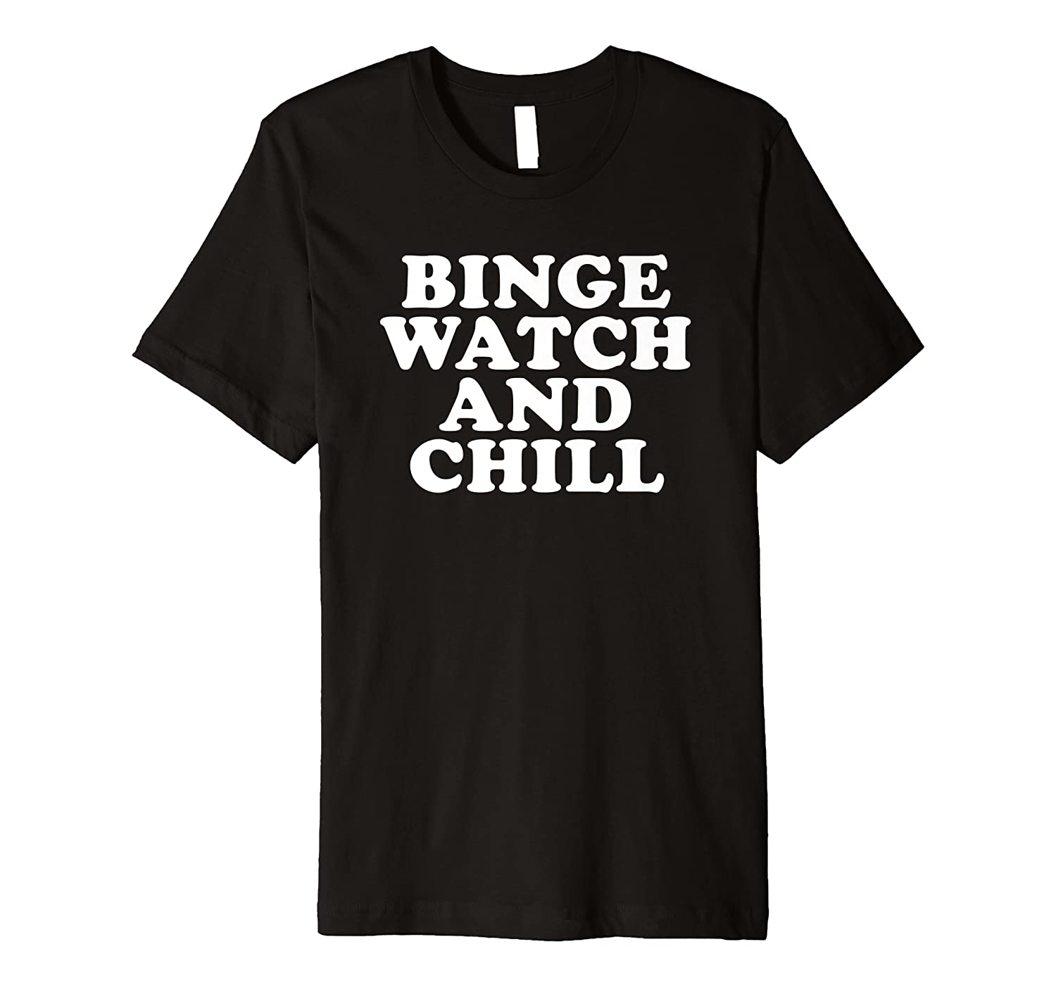 Amazon com: Bingewatching Shirt Binge Watch And Chill Couch