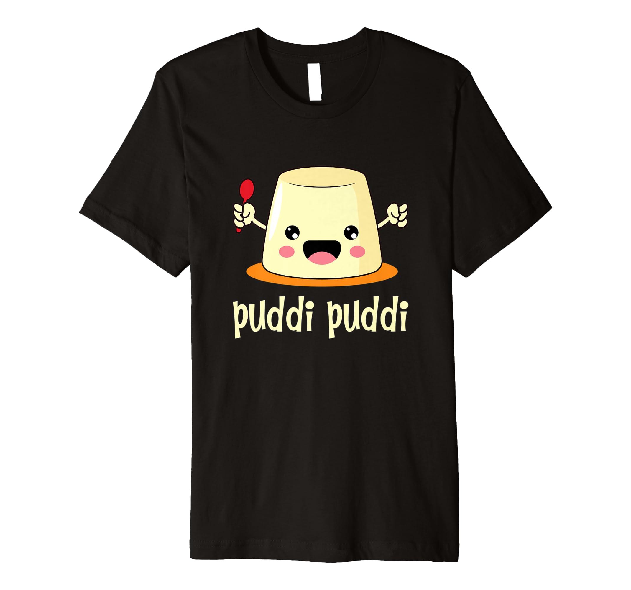 'Puddi Puddi' Awesome Chocolate Pudding Day Food Shirt-anz