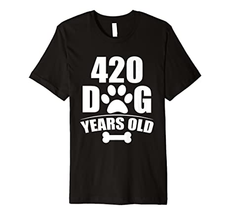 420 Dog Years Old Happy 60th Birthday T Shirt