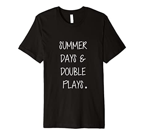 819a82860ad6 Image Unavailable. Image not available for. Color  Summer Days Double Plays  Baseball Fan Shirt