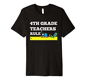 4b423d06da797 Amazon.com: Back To School 4th Grade Teachers Rule Cute Teacher's ...