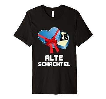 Alte Schachtel Shirt Für Den 25 Geburtstag Amazonde Bekleidung