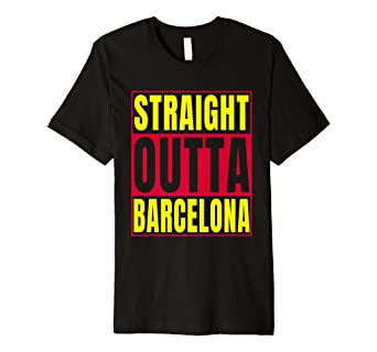 93610cef45c Image Unavailable. Image not available for. Color  Straight Outta Barcelona  T Shirt Catalonia ...