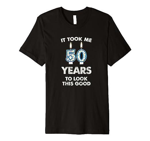 Amazon It Took Me 50 Years To Look This Good Birthday Cake