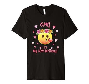Emoji OMG Its My 60th Birthday T Shirt 60 Women TShirt Pink Amazon