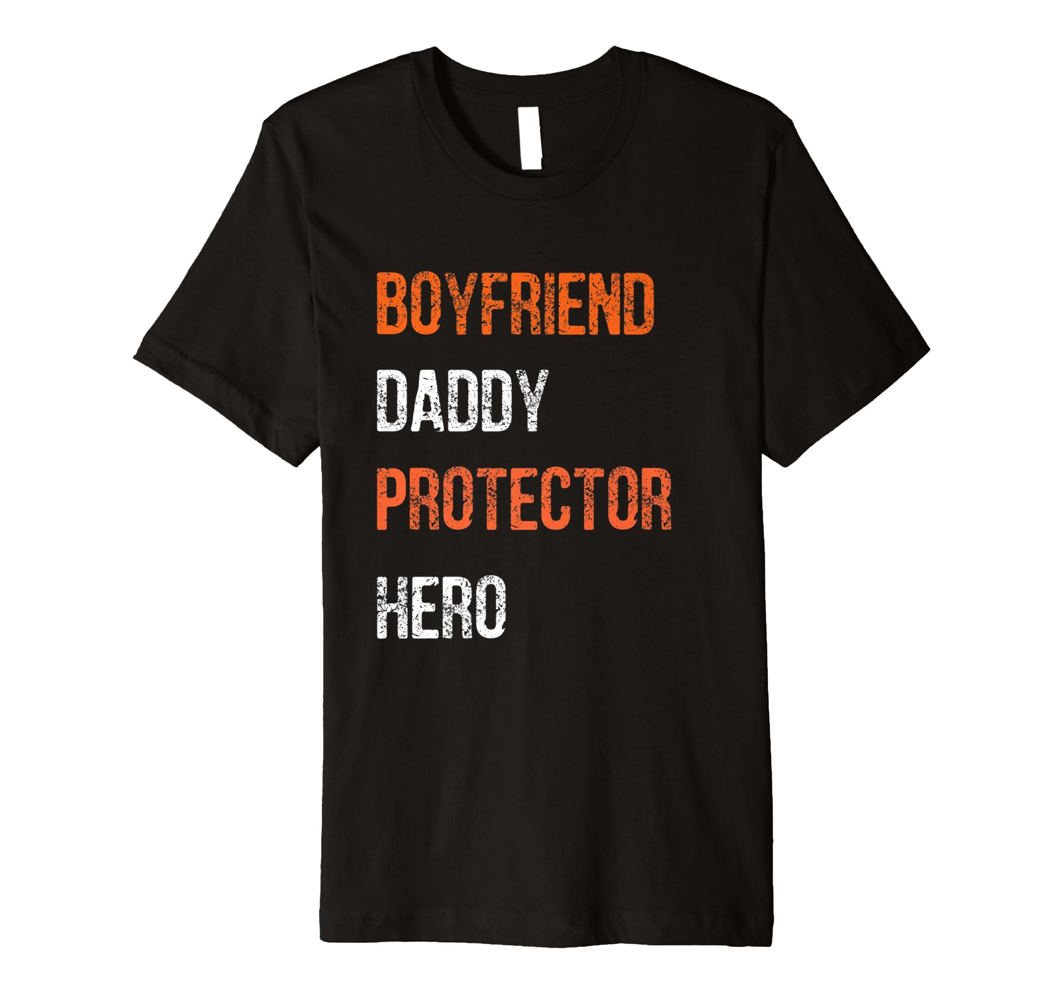 7302cb94 Mens Fathers Day Gift Boyfriend Daddy Hero Shirt from Girlfriend- TPT