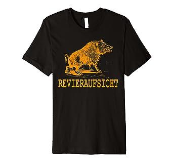 Revieraufsicht Lustige Spruche T Shirt Fur Jagd Freunde Amazon De
