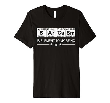 Amazon sarcasm periodic table element t shirt funny science sarcasm periodic table element t shirt funny science gift urtaz Images