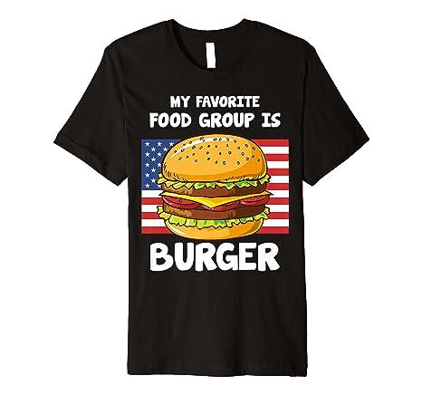 Amazon com: My Favorite Food Group Is Burger American Flag Shirt