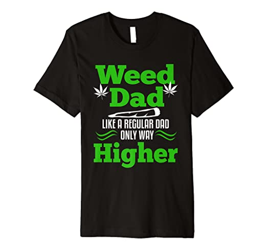 d7046657 Image Unavailable. Image not available for. Color: Dad Weed Marijuana T-shirt  Funny 420 Cannabis Gifts Men THC