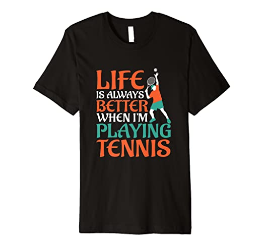 34144684e34 Image Unavailable. Image not available for. Color: Tennis Shirt Life Is  Better Sports Tees Men Women Athlete
