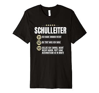 Schulleiter Geschenk Lustiges Schule Lehrer Kollegium Shirt Amazon