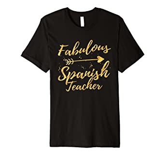 Fabulous Spanish Teacher Birthday Gifts Shirts For Women