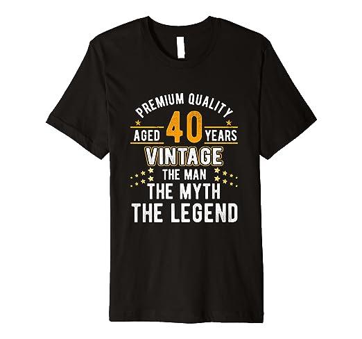 Vintage Dude The Man Myth Legend 40 Yrs 40th Birthday Shirt