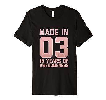 16 Geburtstag Hemd Madchen Geschenke 16 Jahre Alte Tochter