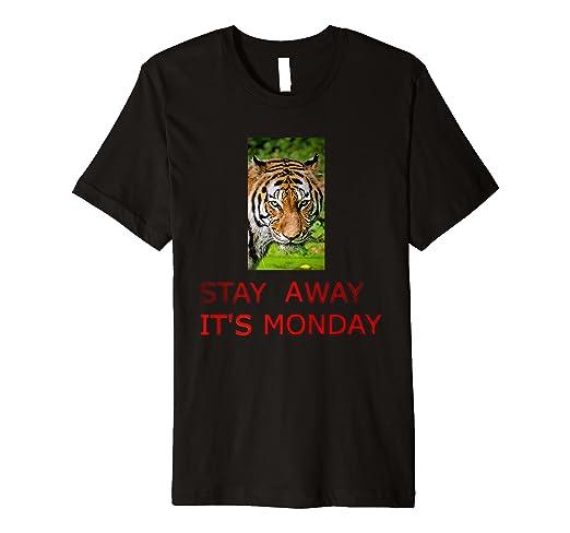 Amazoncom Stay Away Its Monday Tiger T Shirt Clothing