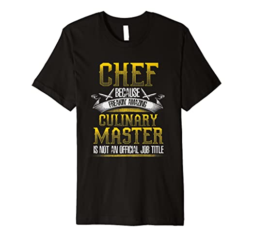 0ad64e9dbb Image Unavailable. Image not available for. Color: CHEF CULINARY MASTER  Funny Chefs Cooking T-Shirt
