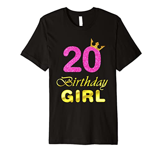 Image Unavailable Not Available For Color Gift 20 Years Old Shirt 20th Golden Birthday Girl