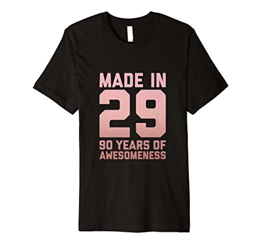 Image Unavailable Not Available For Color 90th Birthday Tshirt Women Gifts 90 Year Old